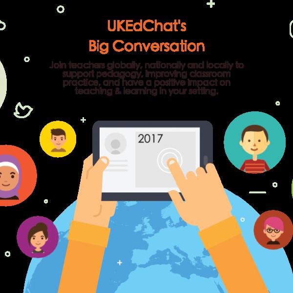 UKEdChat's Big Conversation